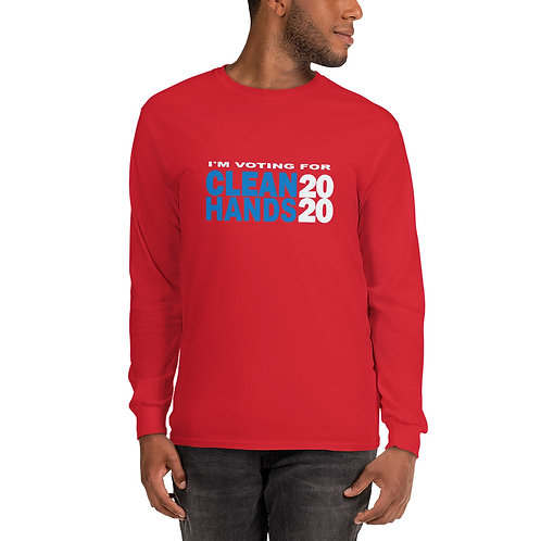 I'm Voting For Clean Hands - Men's Long Sleeve Shirt