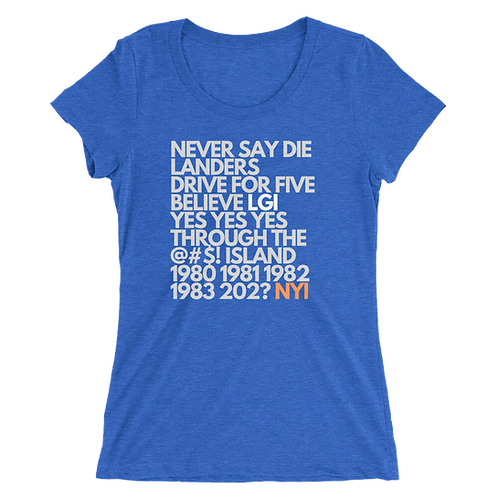 Never Say DieLanders Ladies' short sleeve t-shirt