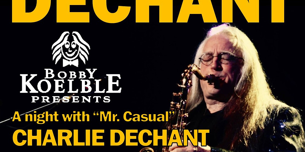Charlie DeChant & The Kings w/Bobby Koelble