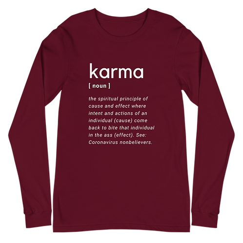 Karma Unisex Long Sleeve Tee