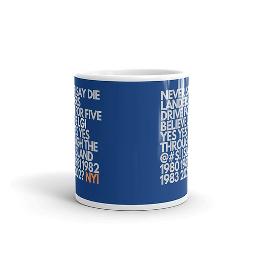 Never Say DieLanders Mug