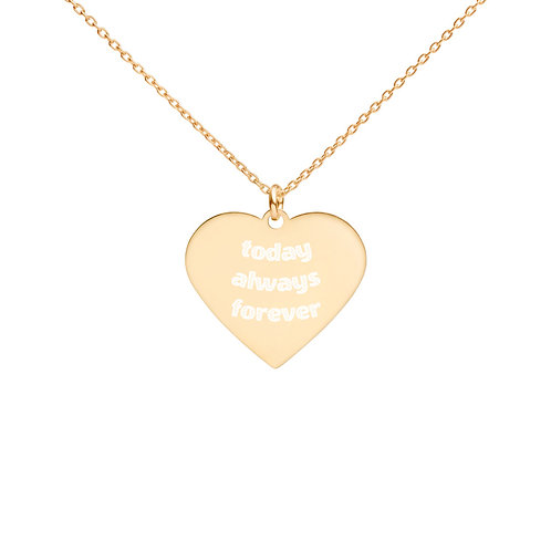 Today Always Forever - Engraved Silver Heart Necklace