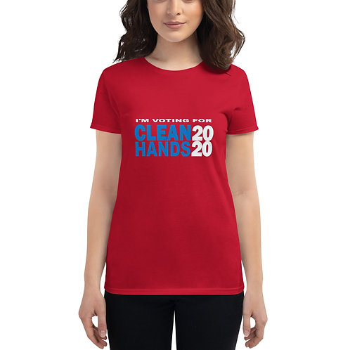 I'm Voting For Clean Hands - Women's short sleeve t-shirt