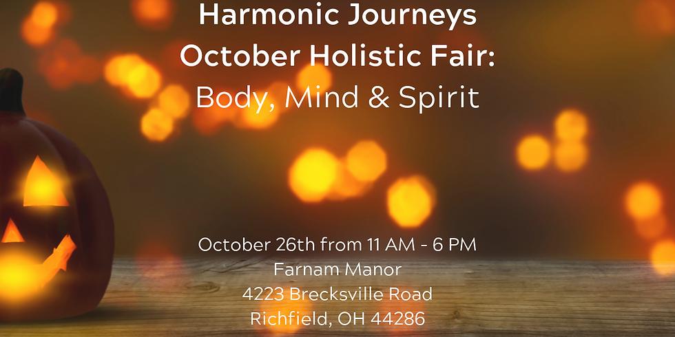 Harmonic Journeys Holistic Fair at Farnam Manor: Body, Mind & Spirit