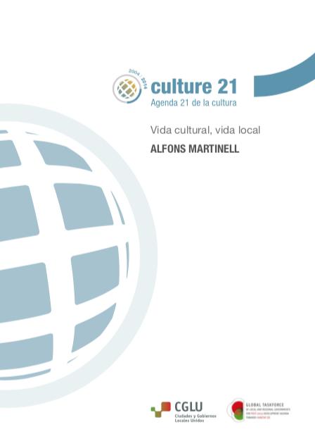 Vida cultural, vida local.