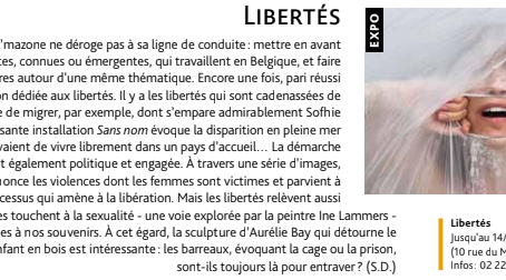 A review of the exhibition Libertés by Axelle