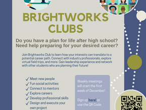 Join BrightWorks Clubs!