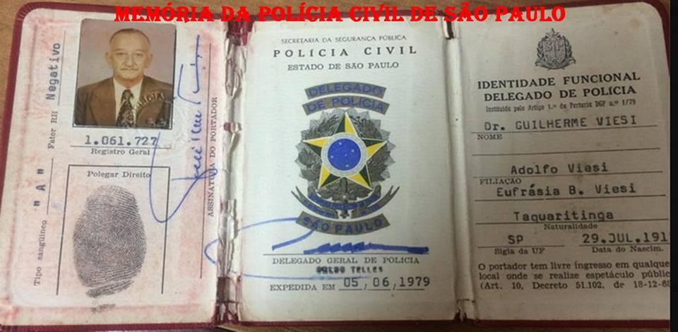 Carteira Funcional do Delegado Guilherme Viesi, segunda via, expedida em 05/06/1.979. (Acervo da filha Bruna Viesi).