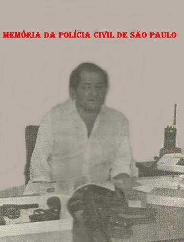 """Investigador de Polícia da 4ª Delegacia- DISCCPAT- DEIC (Kilo), nas décadas de 70 e 80, Jesus Oliveira Andrade """"In memorian""""."""