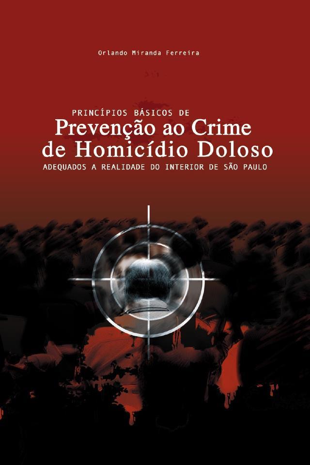 Livro: Princípios Básicos de Prevenção ao Crime de Homicídio Doloso. A obra em tela foi redigida pelo Delegado Mário Leite De Barros Filho (atual Diretor da ACADEPOL), coordenada brilhantemente pelo Delegado Orlando Miranda Ferreira, que exercia à época da edição, o cargo de Diretor do DEINTER 4 – Bauru. O livro foi inspirado no magnífico trabalho desenvolvido pelo Departamento de Homicídios e de Proteção à Pessoa – DHPP, dirigido à época, pelo Delegado Domigos Paulo Neto.