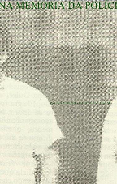 Investigadores de Polícia Ícaro e Ivano, durante a década de 70, 80 e 90, foram da equipe de viagem do DHPP, esclarecendo inúmeros intrincados crimes. Uma dupla de policiais que ficou na história da Polícia Civil paulista, foto de 1.988.