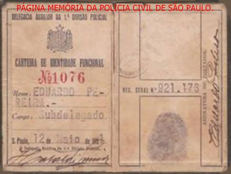 Carteira Funcional de Subdelegado, expedido em 12 de maio de 1.951. Acervo do neto Eduardo Pereira Neto.