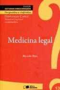 Livro: Medicina Legal- Perguntas e Respostas - Vol. 13 - Coleção Estudos Direcionados. Autor: Delegado de Polícia Ricardo Ambrosio Fazzani Bina Ricardo Bina Editora: Saraiva