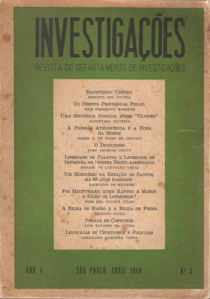 """""""Revista Investigações"""" editada pelo antigo Departamento de Investigações, atual Deic (1949). Acervo pessoal do delegado de polícia Marcelo Lessa."""