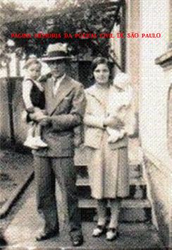 """Investigador Domingos Christal, com esposa e filho, em 1.933. Em 31 de maio de 1.951, o policial foi assassinado durante a prisão do famigerado marginal """"China"""", no Bairro do Piqueri."""