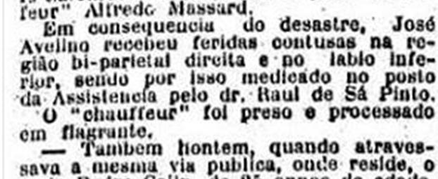 Motorista preso em flagrante, após atropelar transeunte: Reportagem do Jornal Estado de São Paulo, em 18 de novembro de 1.913.