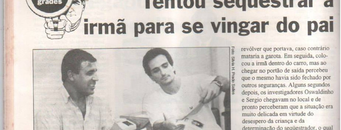 Reportagem do Jornal Diário Popular, sobre um indivíduo que sequestrou a própria irmã, sendo preso pela Delegada de Polícia Lenita Queiroz Seta; e os Investigadores Osvaldo Jose Dos Santos e Sérgio. (1ª parte da matéria).