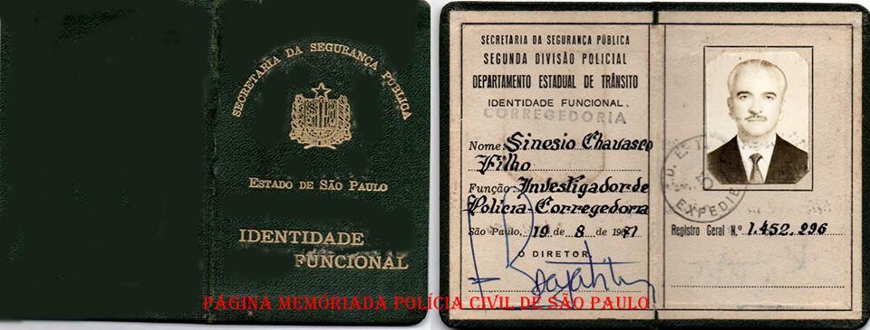Identidade funcional do Investigador de Polícia da Corregedoria Corregedoria Sinésio Chavasco Filho, expedida em 19/08/1971. Acervo do Advogado Dermeval Campos