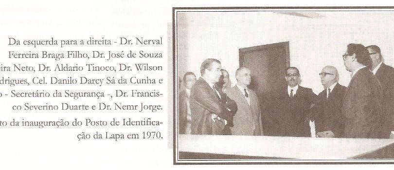 Inauguração do Posto de Identificação da Lapa, em 1970.