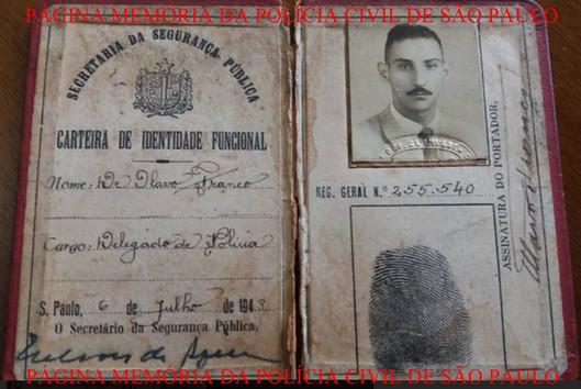 Carteira Funcional do saudoso Delegado de Polícia Olavo Franco, assinada pelo Secretário de Segurança Pública Nelson de Aquino, expedida em 6 de juilho 1948, Acervo do neto Investigador Daniel Cavalcanti Franco.