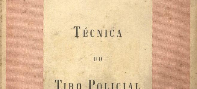 Manual de Técnica de Tiro Policial da Escola de Polícia (acervo pessoal do delegado de polícia Marcelo Lessa).