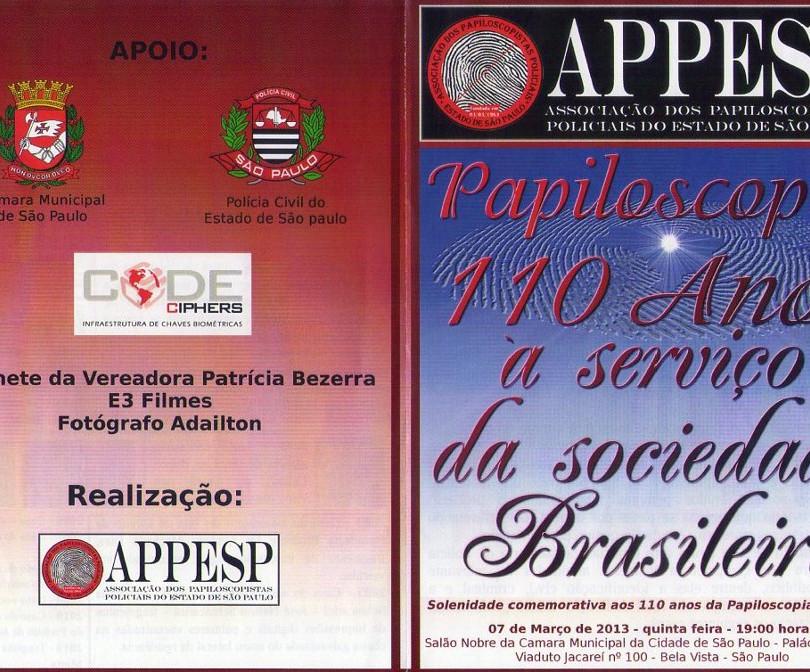 Revista da APPESP, homenagendo 110 anos da Papiloscopia, à serviço da sociedade brasileira.
