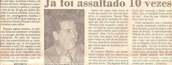 Assaltantes morrem em tiroteio com a polícia. (enviado pelo Investigador Sérgio Agamalian).
