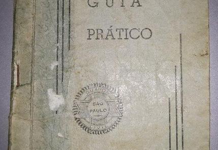 Guia prático da Extinta Guarda Civil da Polícia do Estado de São Paulo, em 1.961. ( Acervo do GCM de São Paulo Leandro Grabe).