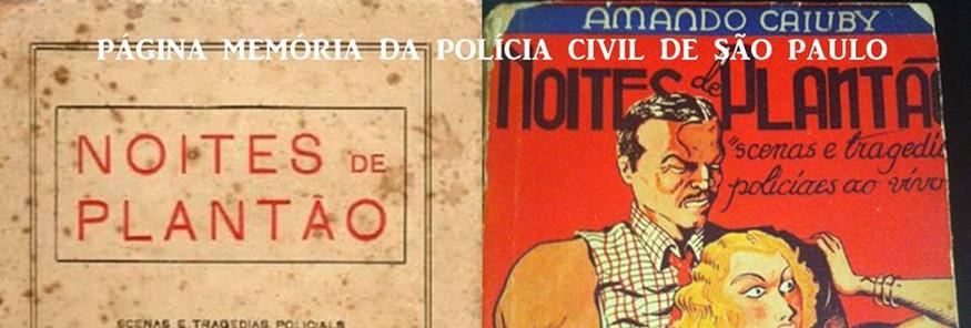 """Livro: """"Noites de Plantão"""", escrito em 1923 pelo saudoso Delegado de Polícia Amando Franco Soares Caiuby, no qual ele descreve - com uma atualidade brilhante! - as noites dos plantões policiais do famoso Plantão da Polícia Central, no velho pátio do Colégio, época em que apenas um delegado atendia a Capital inteira! Já passei os olhos e vi que o plantão simplesmente não muda, ele é o pronto-socorro social! A diferença é que, no passado, os recursos dispostos ao delegado eram infinitamente maiores!  Na imágem as duas capas da obra. Acervo e texto do Delegado Marcelo Lessa."""