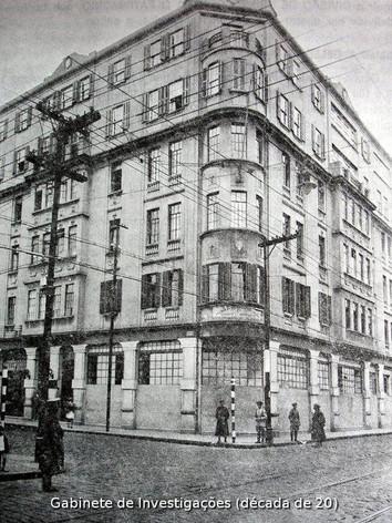 GI- GABINETE DE INVESTIGAÇÕES (Depois DI e atual DEIC), na Rua dos Gusmões (DÉCADA DE 20).