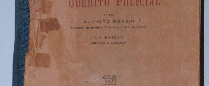 """Livro """"Manual de Inquérito Policial de autoria do Delegado Augusto Mondin, de 1.964.  (Acervo do Escrivão de Polícia Sergio R. I. Mendonça do 1º D.P.Mogi das Cruzes)."""