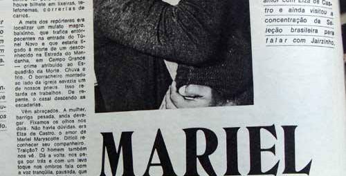 """No ano de 1.976 foi preso em Marília/SP, Mariel Mariscott de Matos, um dos fundadores da Scuderie Detetive Le Cocq, pelos irmãos Delegados de Polícia Alberto Cardoso de Melo Tucunduva e Rubens Cardoso de Melo Tucunduva. A REVISTA o Cruzeiro retrata Mariel Mariscot, que teve várias """"namoradas"""" artistas Caminhando pela rua 4 de Abril, próximo ao Cine Peduti, José Cláudio Bravos viu policiais abordando um homem, que foi colocado num carro sem características. Investigativo, José Cláudio foi apurar quem era aquele cidadão levado pelos desconhecidos. Alguns minutos depois, ele descobriu que se tratava de Mariel Mariscot de Matos, ex-policial carioca que era caçado em diferentes regiões do país. Mariscot era procurado por crimes que ele alegava inocência, mas isso não impediu que ele fosse preso e cumprisse pena no Rio de Janeiro. José Cláudio conta que na época """"furou"""" todos os veículos de comunicação da cidade e do país. A matéria tinha o título """"A prisão que Marília não viu"""" e trazia todos os detalhes acerca da detenção do procurado. Na época ele escrevia para o jornal Correio de Marília e ao Jornal da Tarde, onde dividiu a publicação com Percival de Souza. Naquela época o jornalismo era cercado de romantismo e exigia muito trabalho por parte dos jornalistas. As revistas O Cruzeiro, Manchete e Veja também trazem a história de Mariel Mariscot e como ele agia no """"fio da navalha"""". Afinal, ele era policial e bandido, agindo de uma forma que chamou a atenção dos marginais e das autoridades de sua época. A história de Mariscot inclusive é retratada no filme """"Lúcio Flávio, Passageiro da Agonia"""". Mariscot é acusado de fazer parte do Esquadrão da Morte. Em várias publicações na internet são relatadas a atuação dele em ações policiais e criminosas. O Esquadrão da Morte foi uma organização criada ao final dos anos 60 no Estado da Guanabara com o objetivo de matar bandidos. Na época atribuiu-se à organização uma redução dos crimes no Estado. Seus integrantes eram enaltecidos pela """