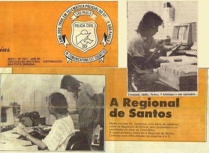Jornal do Sindicato dos Trabalhaores em Telemática Policial do Estado de São Paulo, sobre a Regional de Santos, edição de janeiro de 1.990. na foto, o Agente de Telecomunicações Julio Lens Fininho.