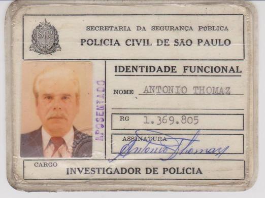 Identidade Funcional do Investigador de Polícia aposentado Antônio Thomaz (Delegacia Auxiliar da Terceira Circunscrição de Polícia da década de 40 a 60), expedida na década de 80.