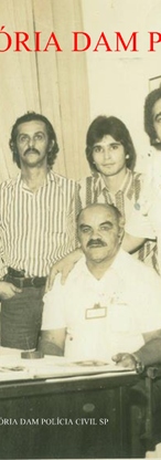 Equipe da chefia da Delegacia de Polícia de São Vicente em 1977. Da esquerda para direita os Investigadores de Polícia Alberto Teixeira, Falcão, Duilio, Sabino, Chadi, Dolid, Reizinho, sentado o chefe Jair.