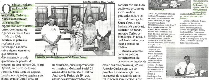 """Reportagem da Revista """"O Tira"""" de novembro de 1.992, sobre prisão de quadrilha de ladrões de cigarros, pelos Investigadores do GARRA 14, Wanderlei, Carlos e Nelson, comandados pelo Delegado Emygdio Machado Neto. (enviado por Cristiano SPFC)."""