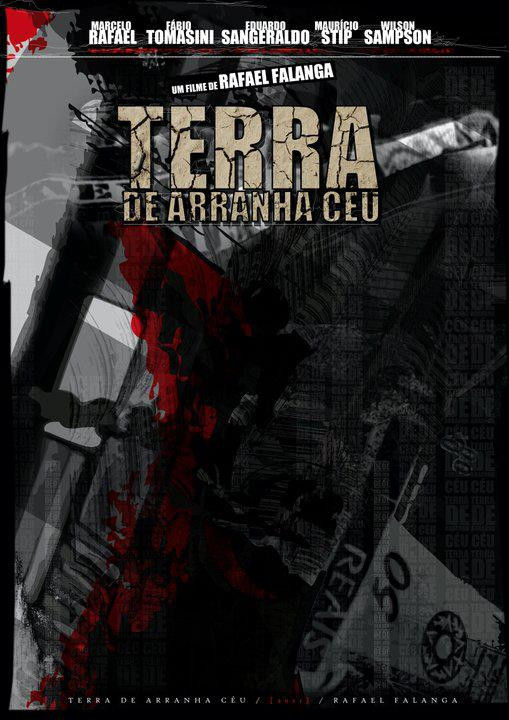 """Cartaz do filme """"Terra de Arranha Céu"""", estrelando o ator Marcelo Rafael, Investigador de Polícia do Setor de Homicídios da Seccional de Santo André."""