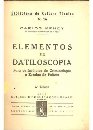 Livro Elementos de Dactiloscopia. Autor: Professor Carlos Kehdy. Ano: 1.941.