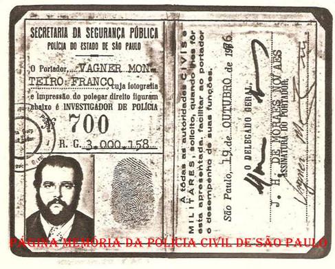 Identidade Funcional de Investigador de Polícia, a lendária Carteira Preta, assinada pelo Delegado Geral de Polícia, de março de 1975 a janeiro de 1977, Joaquim Humberto de Moraes Novaes, emitida em 19 de outubro de 1.976.