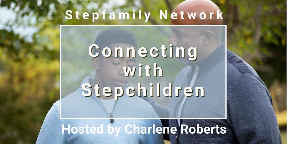 Online Workshop:  Connecting with Stepchildren