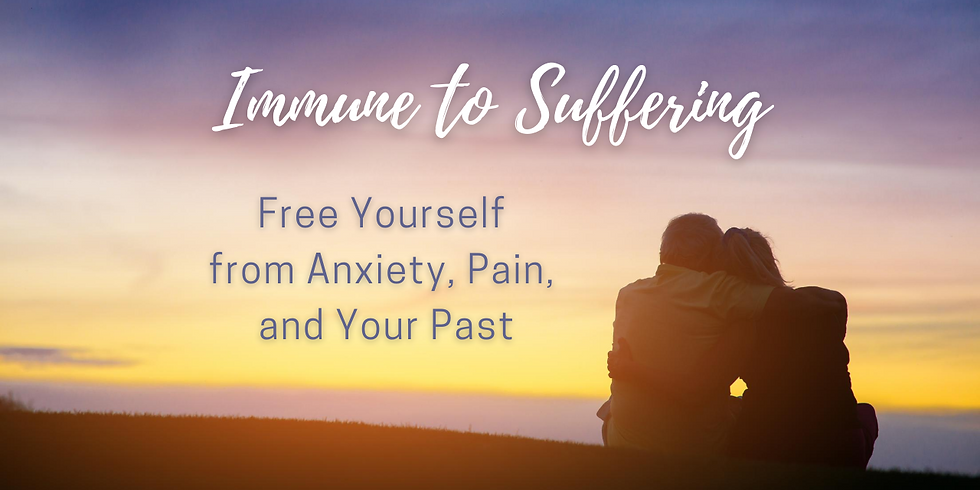 Immune to Suffering (All Day Intensive)