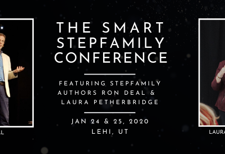 THE SMART STEPFAMILY CONFERENCE WELCOMES RON DEAL: NATIONAL EXPERT ON BLENDED FAMILIES