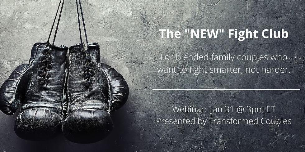 Free Webinar: The 'NEW' Fight Club