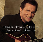 Darrell Toney (Jerry Reed...Revisited) c