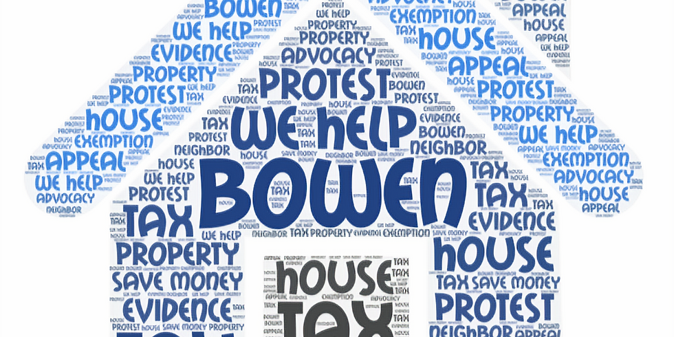Bowen Center:  How-to Protest Property Tax Starter Workshop