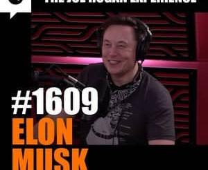 Joe Rogan Experience - #1609: Elon Musk