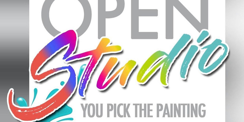 """Open Studio """"You Choose the Painting"""""""