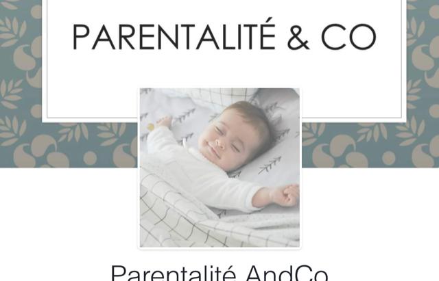 #Parentalité&Co