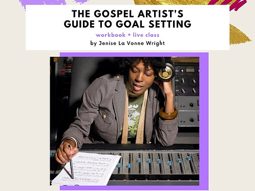 The Gospel Artist's Guide to Goal Setting