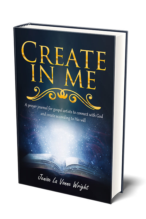 Create In Me | A Prayer Journal for Gospel Artists